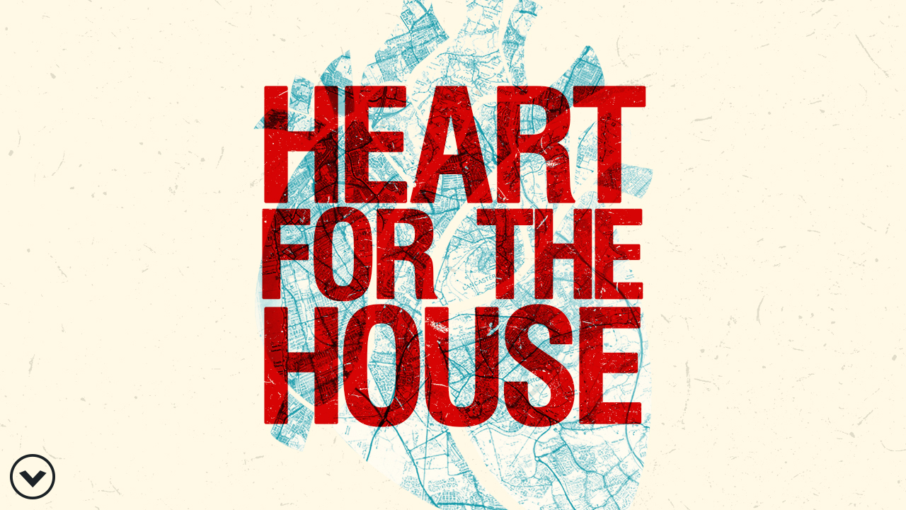 Heart for the House 2018: Part 1