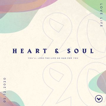 Heart & Soul – May 2020